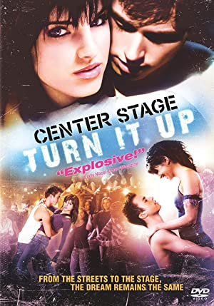 Center Stage: Turn It Up Poster Image