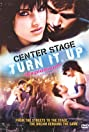 Center Stage: Turn It Up (2008) Poster
