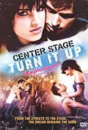 Center Stage: Turn It Up Poster