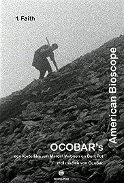 Ocobar's American Bioscope: 1. Faith Poster