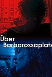 Über Barbarossaplatz Poster