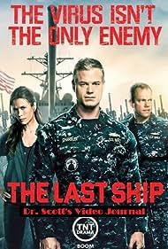 Adam Baldwin, Eric Dane, and Rhona Mitra in The Last Ship Prequel: Dr. Scott's Video Journal (2014)