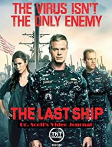 Legal downloads movies The Last Ship Prequel: Dr. Scott's Video Journal by none [1280x800]