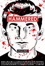 Hammered: A True Story