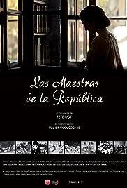 Las maestras de la República Poster
