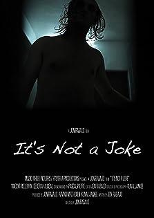 It's Not a Joke (2013)