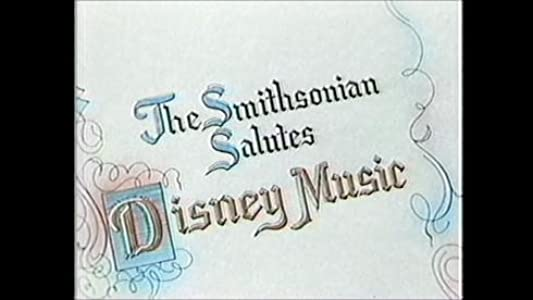 The Smithsonian Salutes Disney Music