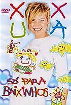 Xuxa Só Para Baixinhos