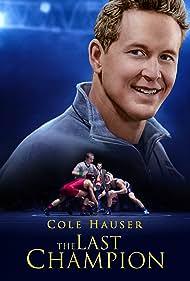 Cole Hauser in The Last Champion (2020)