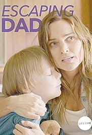 Escaping Dad (2017) 1080p