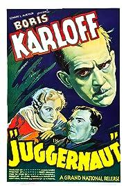 Juggernaut(1936) Poster - Movie Forum, Cast, Reviews