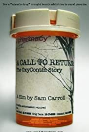 A Call to Return: The Oxycontin Story Poster