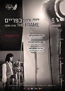 imovie downloadable Hope I'm in the Frame [HDRip] [640x480] [FullHD], Michal Bat-Adam, Moshé Mizrahi