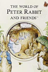 Primary photo for The World of Peter Rabbit and Friends