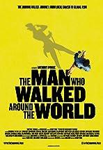 The Man Who Walked Around the World