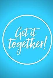 Get It Together! Poster