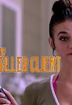 My Killer Client