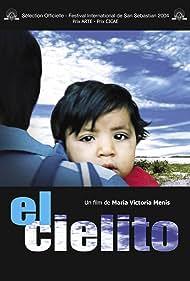 El cielito (2004) Poster - Movie Forum, Cast, Reviews