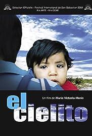 El cielito (2004) filme kostenlos