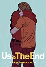 Us & the End