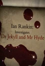 Ian Rankin: Investigates Dr Jekyll and Mr Hyde Poster