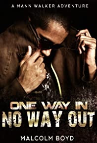 Primary photo for One Way in No Way Out