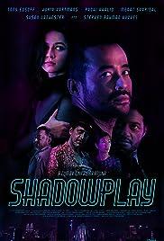 Shadowplay (2019) 720p