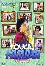 Louca Família