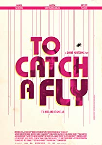 All the best movie for download To Catch a Fly [mpg]