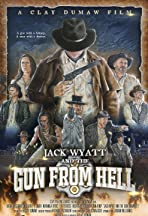 Jack Wyatt and the Gun from Hell