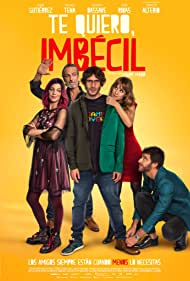 Ernesto Alterio, Natalia Tena, Quim Gutiérrez, Alfonso Bassave, and Alba Ribas in Te quiero, imbécil (2020)