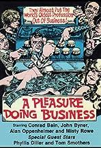 A Pleasure Doing Business