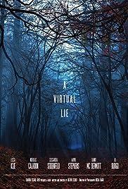 A Virtual Lie Poster