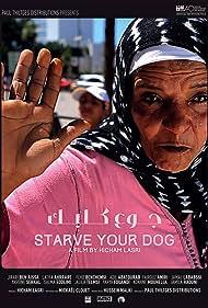 Ben Aïssa El Jirari, Hicham Lasri, Jamal Lababsi, Adil Abatourab, Latefa Ahrrare, Fehd Benchemsi, Yassine Sekkal, Yahya El Fouandi, Jalila Tlemsi, Fairouz Amiri, Jirari Ben Aissa, and Salma Eddlimi in Starve Your Dog (2015)