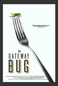 The Gateway Bug (2017)