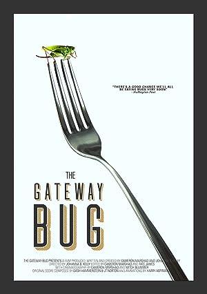 Where to stream The Gateway Bug