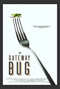 Primary photo for The Gateway Bug