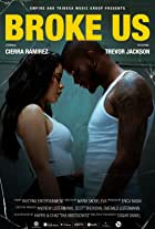 Cierra Ramirez Feat. Trevor Jackson: Broke Us