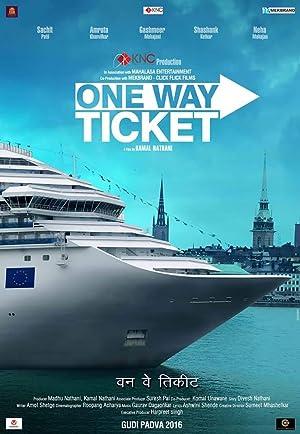 One Way Ticket ( एका दिशेचा तिकीट )
