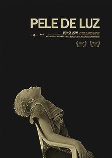 Pele de Luz (2018)