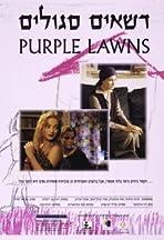 Purple Lawns