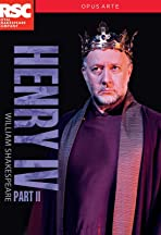 Royal Shakespeare Company: Henry IV Part II