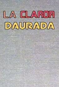 La claror daurada (1989)