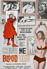Color Me Blood Red (1965) Poster - Movie Forum, Cast, Reviews