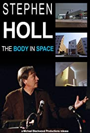 Steven Holl: The Body in Space Poster