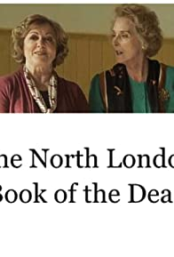 Primary photo for The North London Book of the Dead