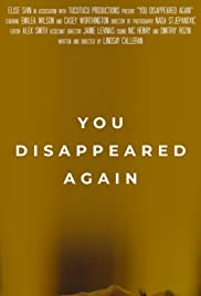 You Disappeared Again Poster