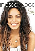 Vanessa Hudgens: Say Ok