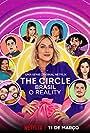 The Circle Brazil: 8 Reasons It Is Better Than The U.S. Version (& 7 Reasons It Isn't)