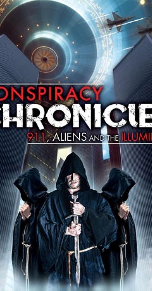 Conspiracy Chronicles: 9/11, Aliens and the Illuminati (Video 2018